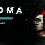 Korku Oyunu SOMA Türkçe Yama İndir – %100 SOMA Oyun Türkçe İndir Yükle